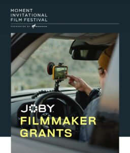 Joby Moment Filmmaker Grants.